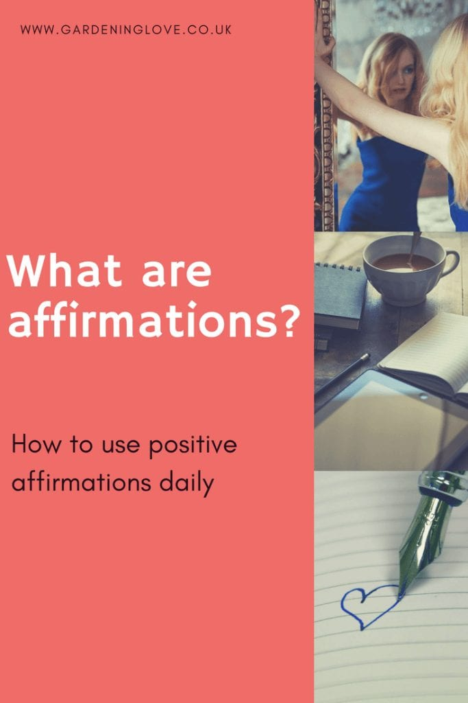What are affirmations? How to use positive daily affirmations.