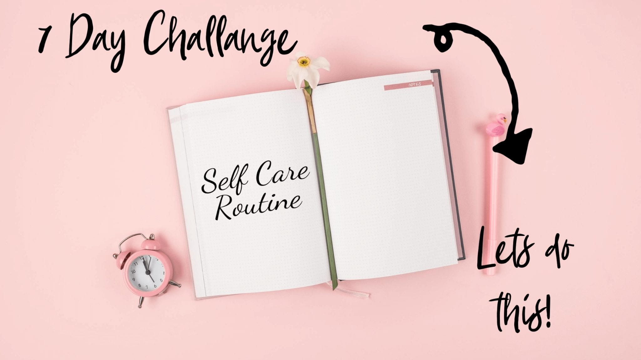 The 7 day Self-Care challenge
